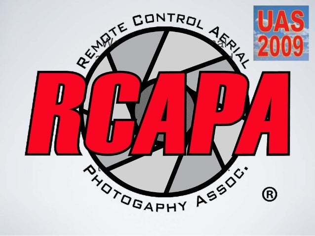 We are a professional association of dedicated remote control aerial photographers. RCAPA provides operational safety guid...