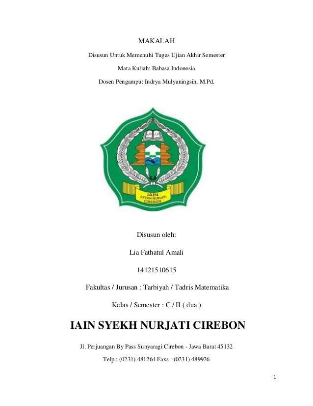 1MAKALAHDisusun Untuk Memenuhi Tugas Ujian Akhir SemesterMata Kuliah: Bahasa IndonesiaDosen Pengampu: Indrya Mulyaningsih,...