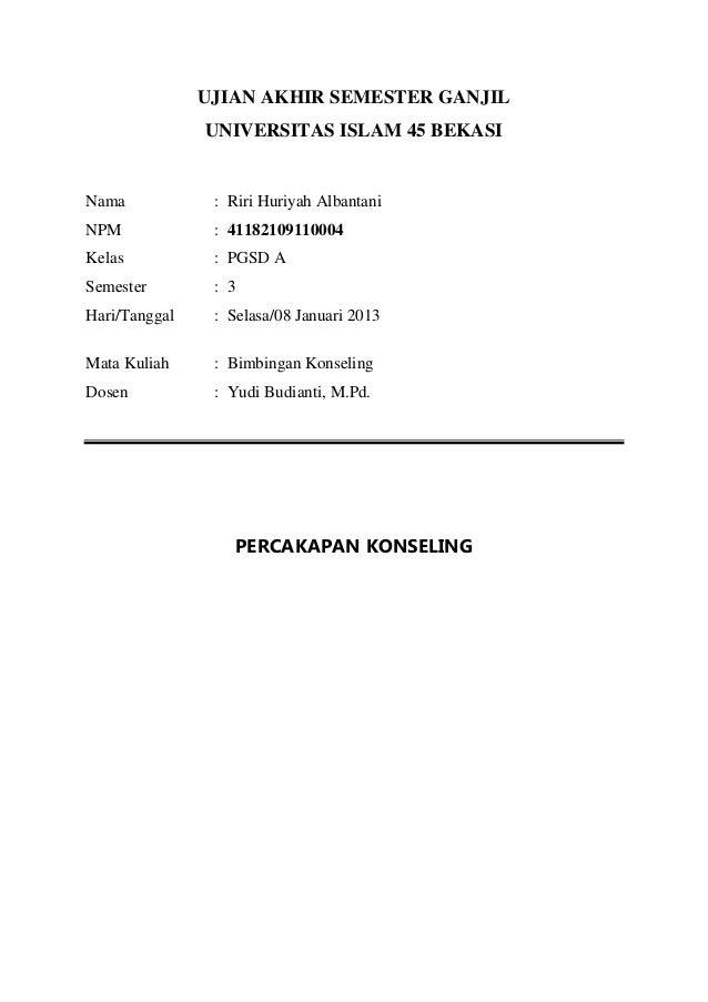UJIAN AKHIR SEMESTER GANJIL               UNIVERSITAS ISLAM 45 BEKASINama            : Riri Huriyah AlbantaniNPM          ...