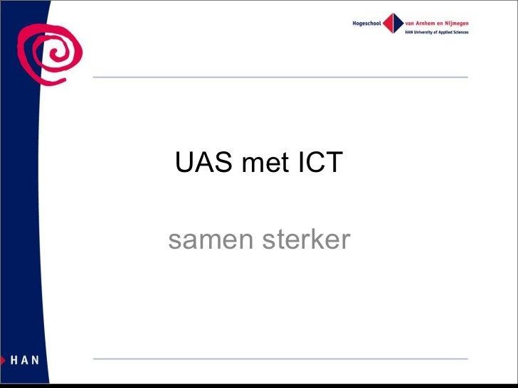 UAS met ICT samen sterker