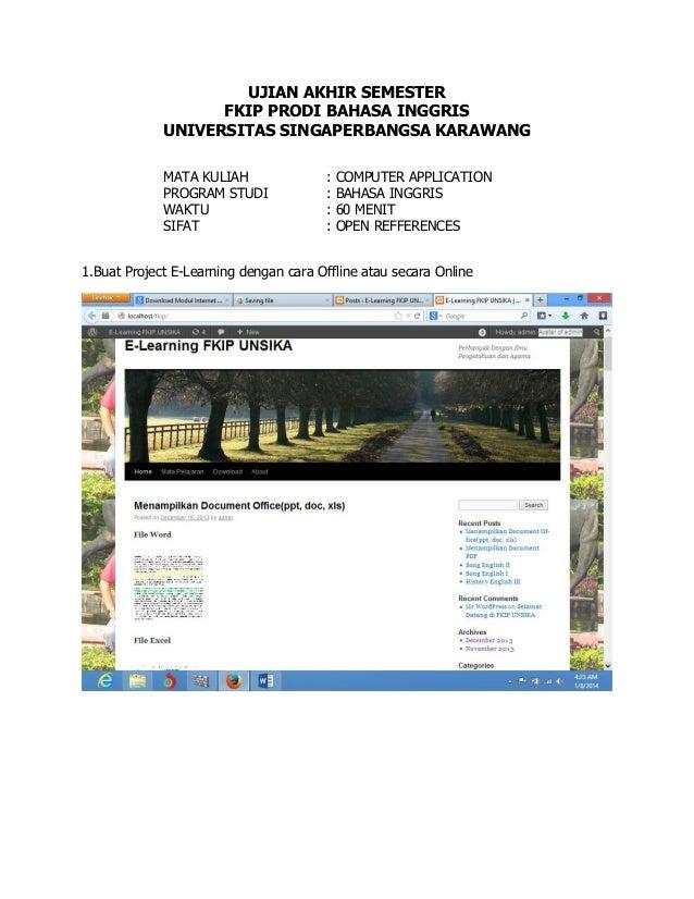 UJIAN AKHIR SEMESTER FKIP PRODI BAHASA INGGRIS UNIVERSITAS SINGAPERBANGSA KARAWANG MATA KULIAH PROGRAM STUDI WAKTU SIFAT  ...