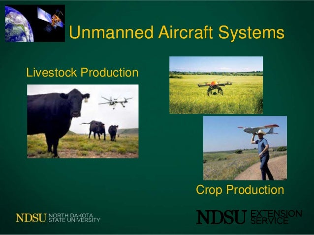 Uas in agriculture 2 2014 uas in agriculture john nowatzki extension ag machine systems specialist 2 unmanned sciox Images