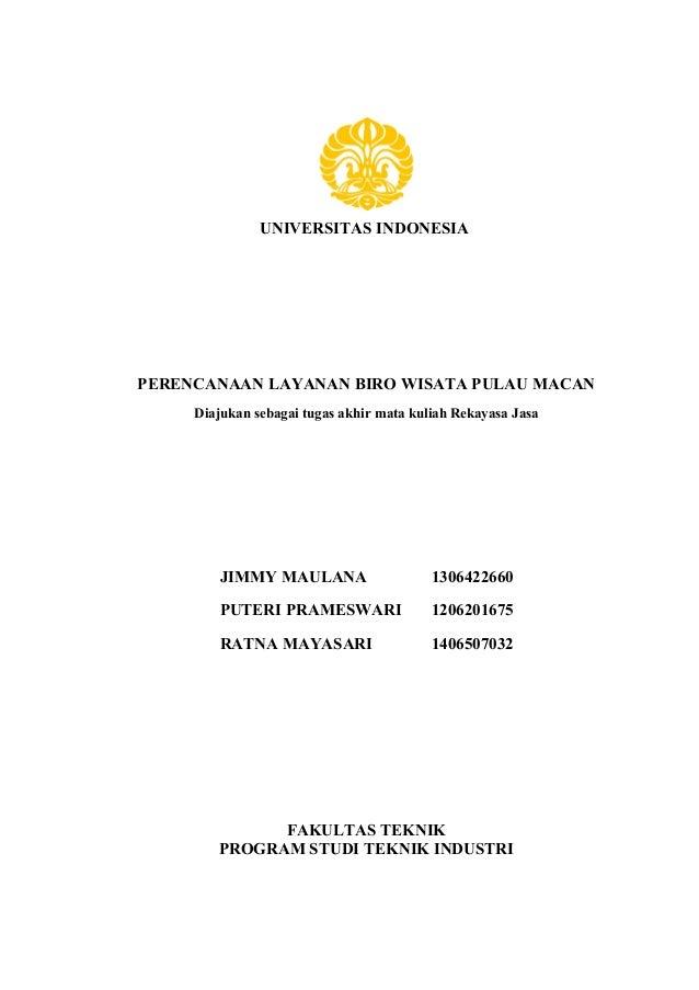 Uas kelompok 1 universitas indonesia perencanaan layanan biro wisata pulau macan diajukan sebagai tugas akhir mata kuliah rekayasa jasa malvernweather Images