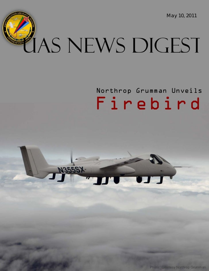 May 10, 2011Uas News Digest      Northrop Grumman Unveils      Fir ebi rd                  Photo: Courtesy Northrop Grumman