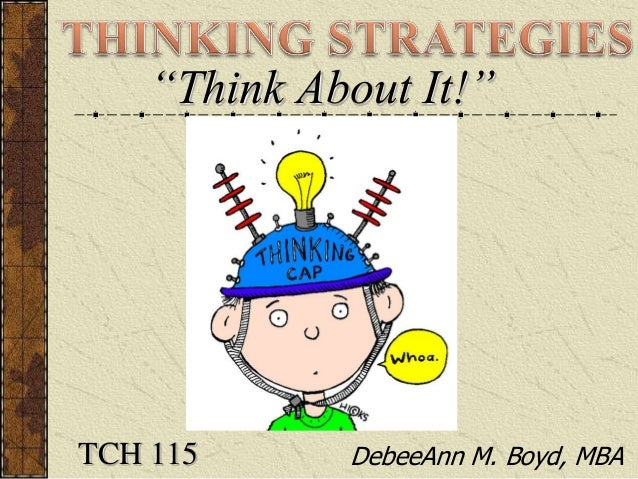 THINKING STRATEGIES: Meta-Cognition, Lateral, Parallel, Critical, Cre…