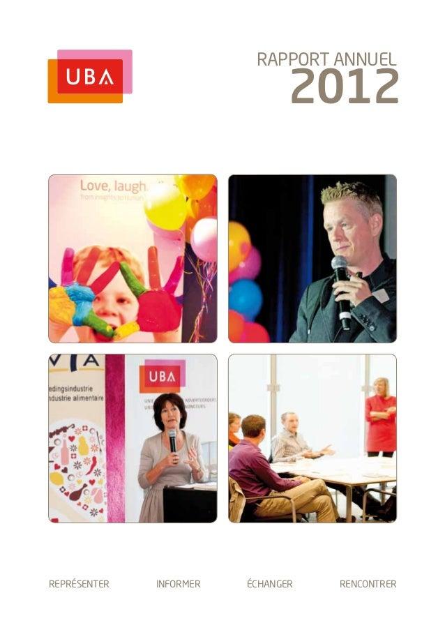 REPRéSENTER INFORMER éCHANGER RENCONTRER2012RAPPORT ANNUEL