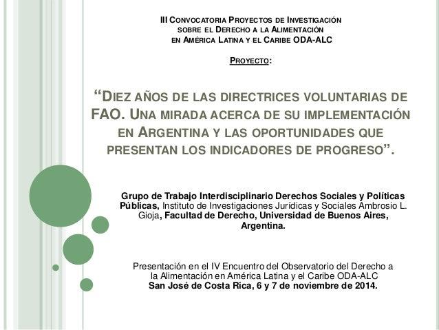 III CONVOCATORIA PROYECTOS DE INVESTIGACIÓN  SOBRE EL DERECHO A LA ALIMENTACIÓN  EN AMÉRICA LATINA Y EL CARIBE ODA-ALC  PR...