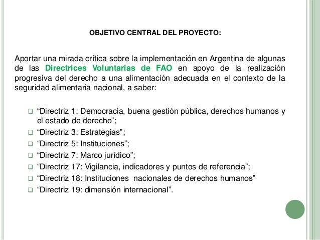 Diez años de las directrices voluntarias de FAO. Una mirada acerca de su implementación en Argentina y las oportunidades que presentan los indicadores de progreso Slide 3
