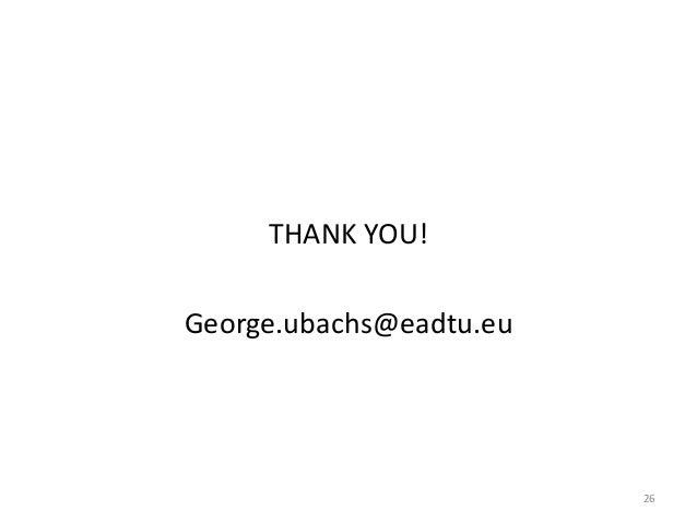 THANK YOU! George.ubachs@eadtu.eu 26