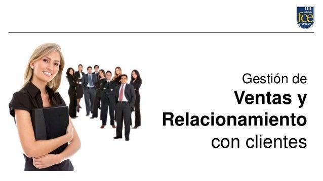 Gestión de Ventas y Relacionamiento con clientes
