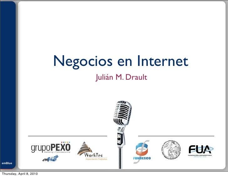 Julián M. Drault                               Negocios en Internet                                 Julián M. Drault     e...