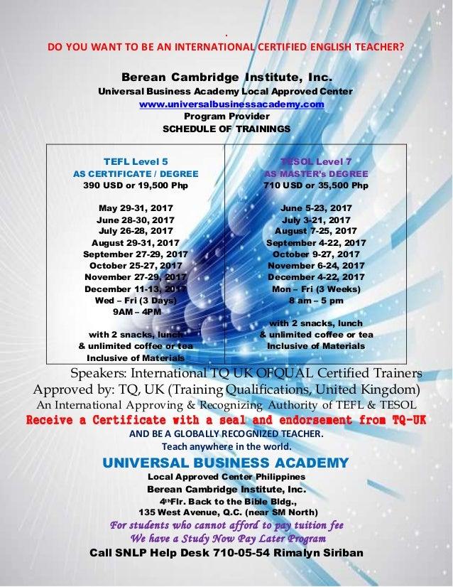 . DO YOU WANT TO BE AN INTERNATIONAL CERTIFIED ENGLISH TEACHER? Berean Cambridge Institute, Inc. Universal Business Academ...