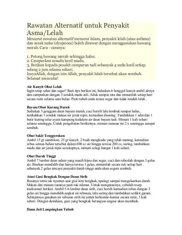 Rawatan Alternatif untuk PenyakitAsma/LelahMenurut rawatan alternatif menurut Islam, penyakit lelah (atau asthma)dan sesak...