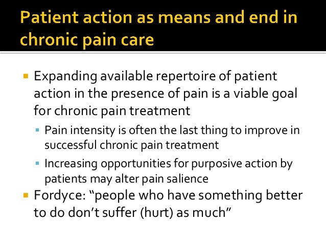  Perception as enaction not representation: pain serves action and is shaped by it  pain   action, not pain  behavior...