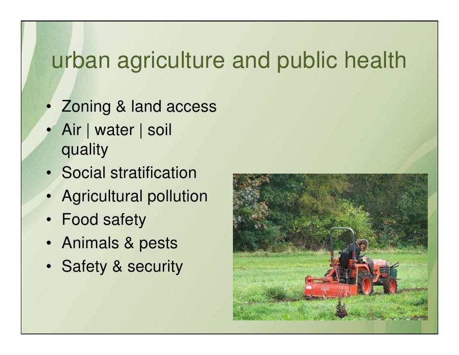 Urban Agriculture Issues For Public And Environmental Health
