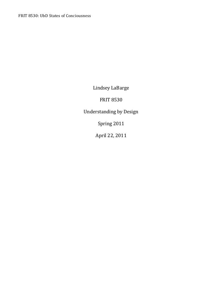 Lindsey LaBarge<br />FRIT 8530<br />Understanding by Design<br />Spring 2011<br />April 22, 2011<br />Title of UnitStates ...