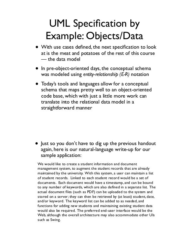 UML Specification by Example: Objects/Data • With use cases defined, the next specification to look at is the meat and potato...