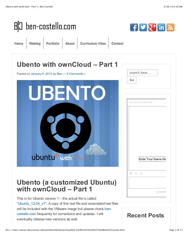 6/26/13 4:38 AMUbento with ownCloud – Part 1 | Ben CostelloPage 1 of 11file:///Users/steven/Documents/Ubento%20with%20ownC...