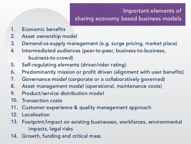 1. Economic benefits 2. Asset ownership model 3. Demand-vs-supply management (e.g. surge pricing, market place) 4. Interme...