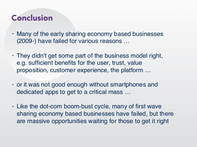 • Many of the early sharing economy based businesses (2009-) have failed for various reasons … • They didn't get some part...