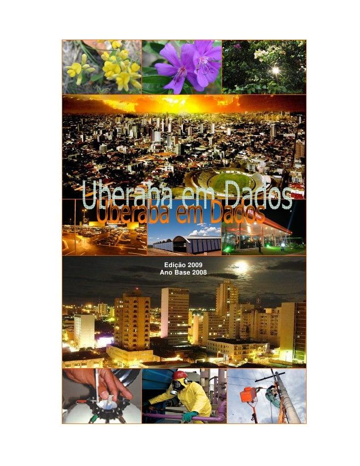 Edição 2009                                         Ano Base 2008     Secretaria de Desenvolvimento Econômico e Turismo - ...