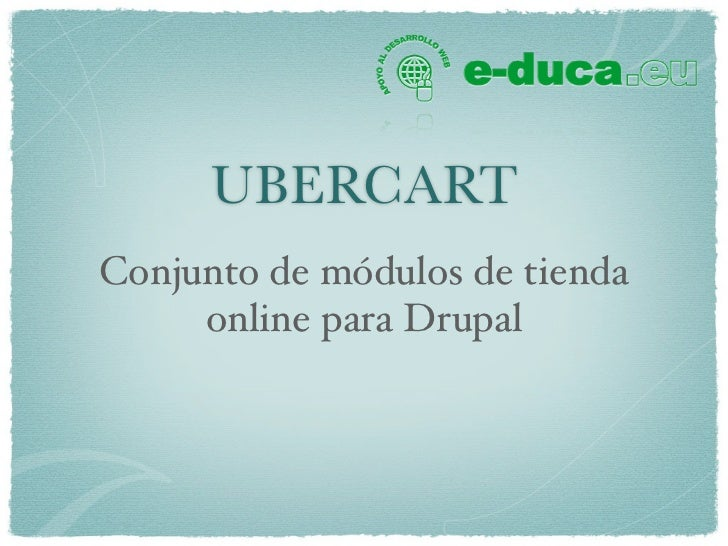 UBERCARTConjunto de módulos de tienda     online para Drupal