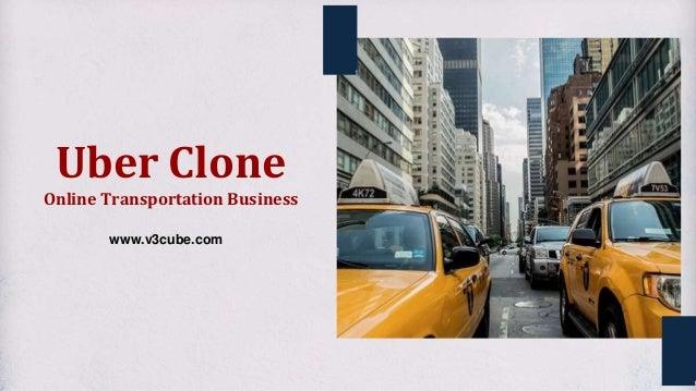Uber Clone Online Transportation Business www.v3cube.com