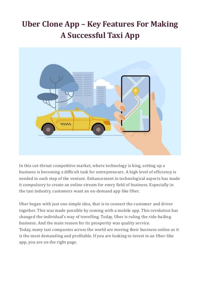 Uber Clone App – Key Features For Making A Successful Taxi App In this cut-throat competitive market, where technology is ...