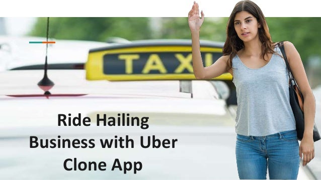 Ride Hailing Business with Uber Clone App