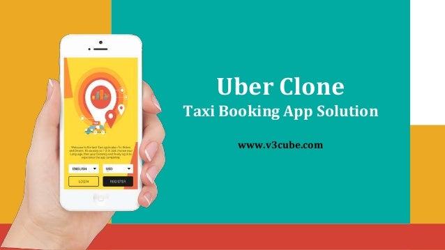 Uber Clone Taxi Booking App Solution www.v3cube.com