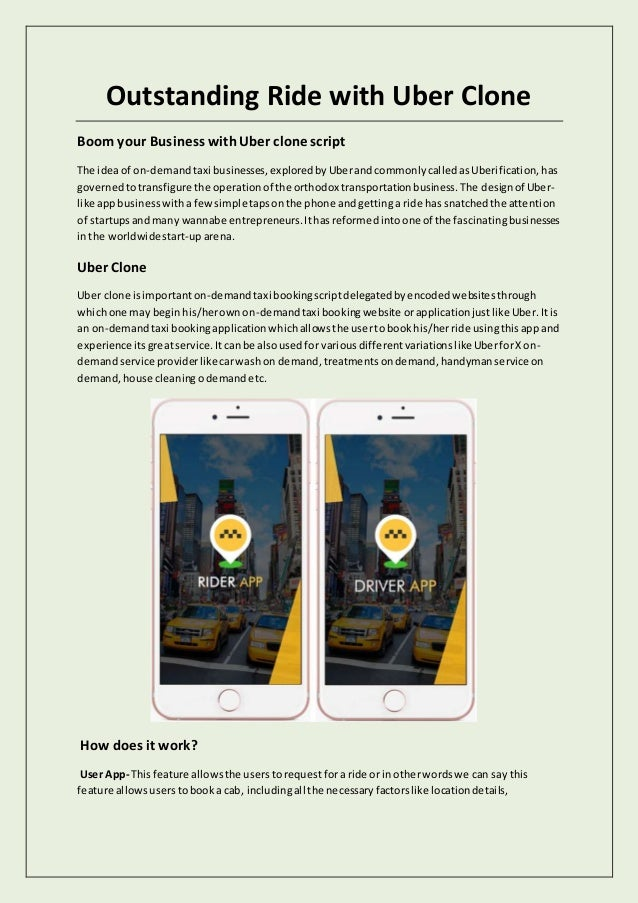 Outstanding Ride with Uber Clone Boom your Business withUber clone script The ideaof on-demandtaxi businesses,exploredbyUb...