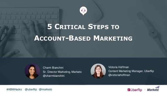 5 Critical Steps to Account-Based Marketing