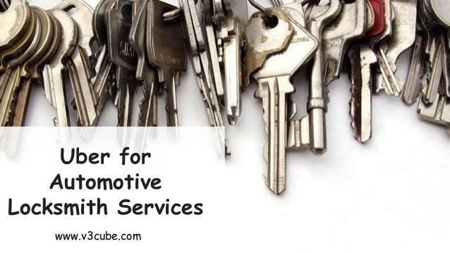 Uber for Automotive Locksmith Services www.v3cube.com
