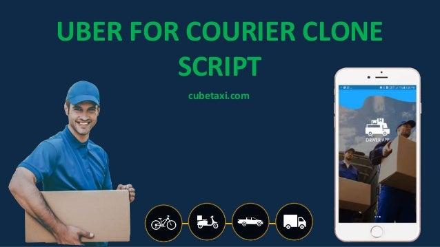 UBER FOR COURIER CLONE SCRIPT cubetaxi.com