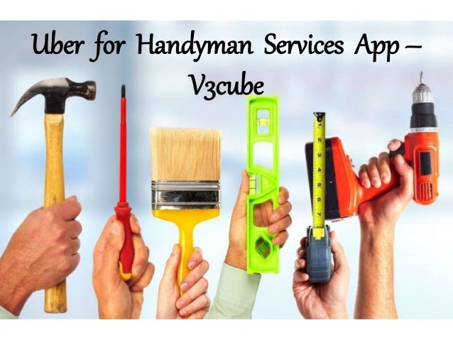 Uber for handyman services app