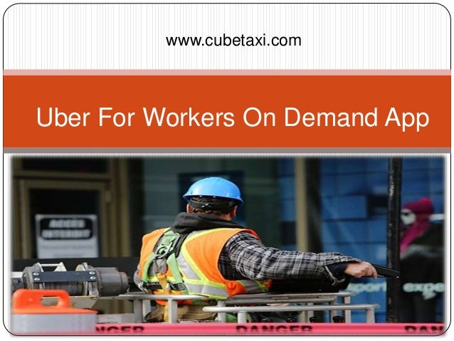 www.cubetaxi.com Uber For Workers On Demand App