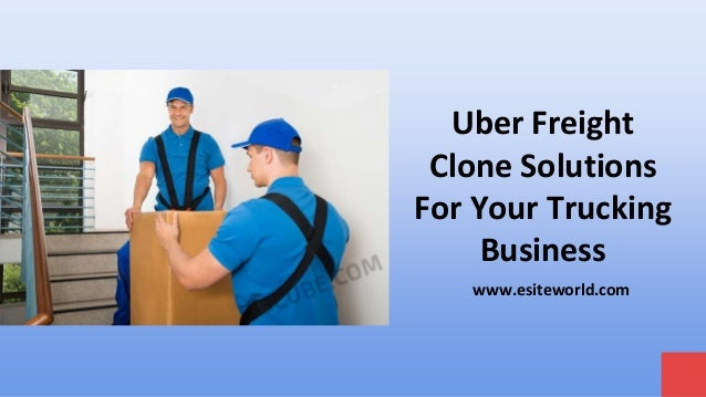 Uber Freight Clone Solutions For Your Trucking Business www.esiteworld.com