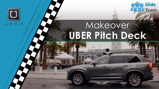 1 Makeover UBER Pitch Deck