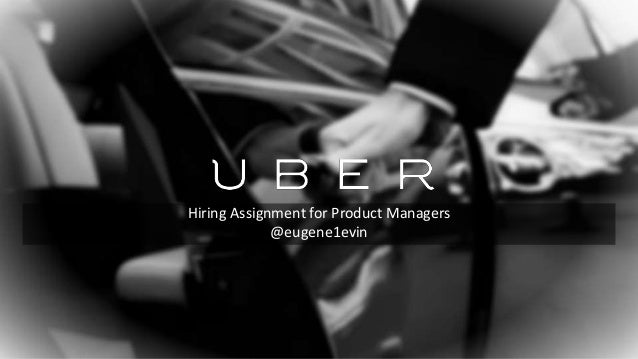 Hiring Assignment for Product Managers @eugene1evin