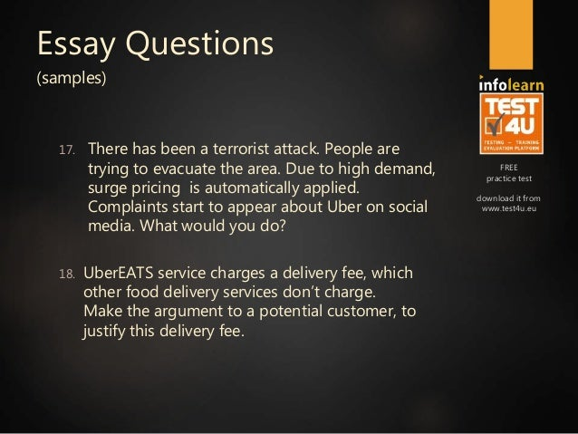 uber essay Well the idea is pretty simple people applying for a role within operations at uber (company) ie operations & logistics manager, driver partner, gm or any job that requires analysing back-end extract from the app will have to take uber's analytics test (update : even people applying for hr roles might be asked to take the test.