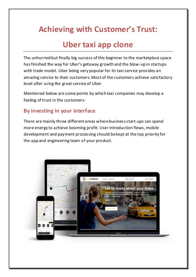 Achieving with Customer's Trust: Uber taxi app clone The unhurried but finally big success of this beginner to the marketp...