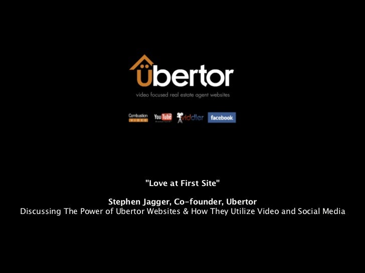"""""""Love at First Site""""                      Stephen Jagger, Co-founder, UbertorDiscussing The Power of Ubertor Websites & Ho..."""