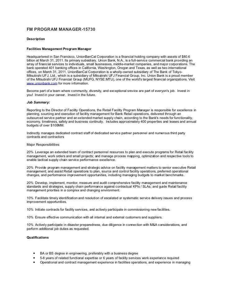FM PROGRAM MANAGER 15730DescriptionFacilities Management Program  ManagerHeadquartered In San Francisco, UnionBanCal Corpor.. ...  Facility Manager Job Description