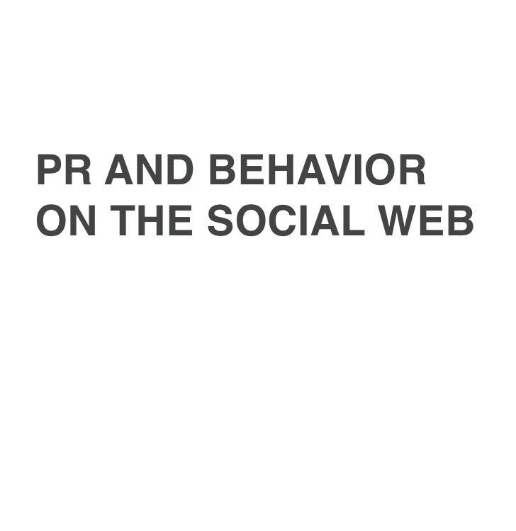 PR AND BEHAVIORON THE SOCIAL WEB