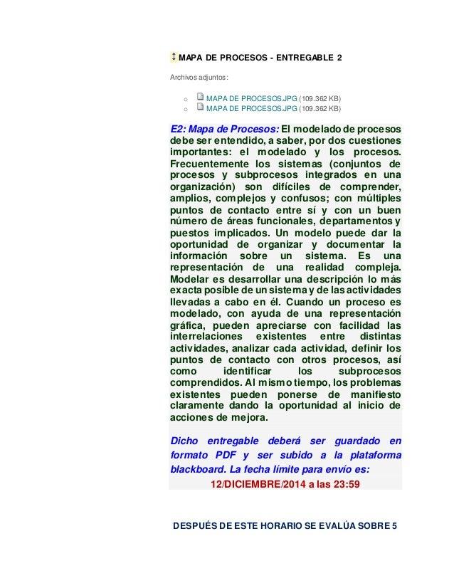 MAPA DE PROCESOS - ENTREGABLE 2 Archivos adjuntos: o MAPA DE PROCESOS.JPG (109.362 KB) o MAPA DE PROCESOS.JPG (109.362 KB)...