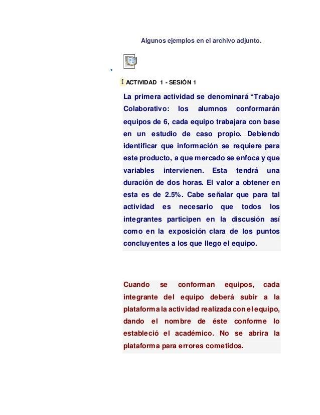"""Algunos ejemplos en el archivo adjunto.  ACTIVIDAD 1 - SESIÓN 1 La primera actividad se denominará """"Trabajo Colaborativo:..."""