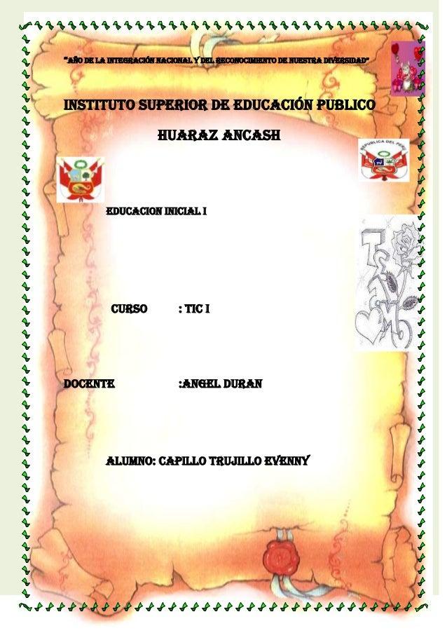 """""""Año de lA integrAción nAcionAl y del reconocimiento de nuestrA diversidAd""""Instituto superior de educación publico        ..."""