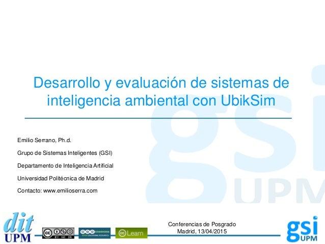 Autor: Grupo de Sistemas Inteligentes Universidad Politécnica de Madrid Desarrollo y evaluación de sistemas de inteligenci...