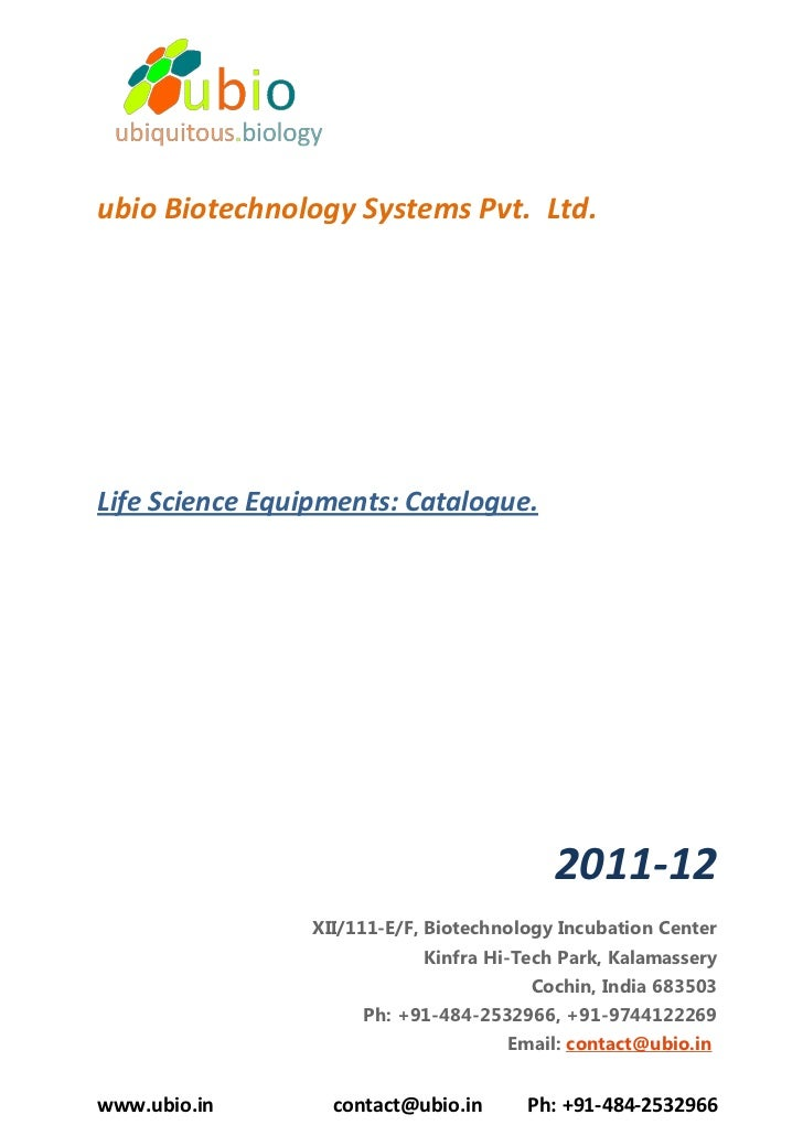 ubio Biotechnology Systems Pvt. Ltd.Life Science Equipments: Catalogue.                                           2011-12 ...