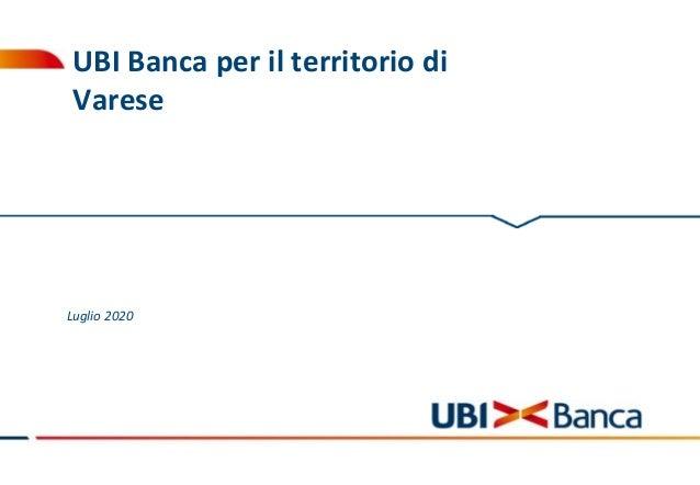 UBI Banca per il territorio di Varese Luglio 2020
